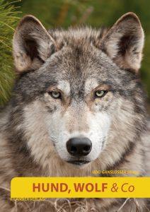 Hund Wolf und Co