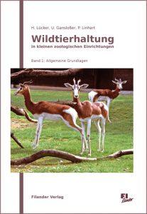 Wildtierhaltung Bd. 1